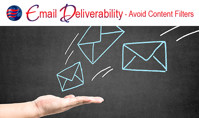 Email Deliverability Avoid content Filters