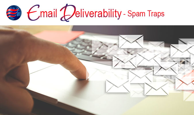 Email Deliverability Spam Traps